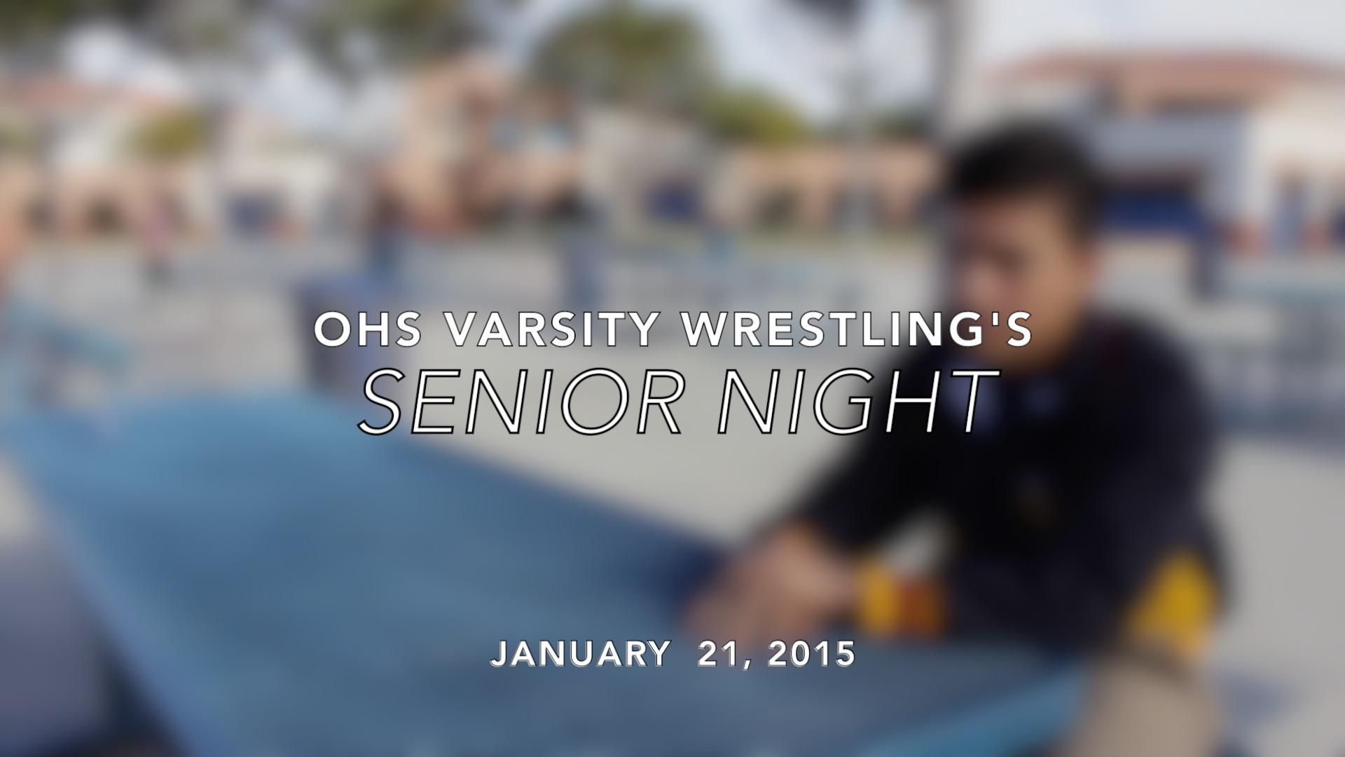 OHS Varsity Wrestling's Senior Night.